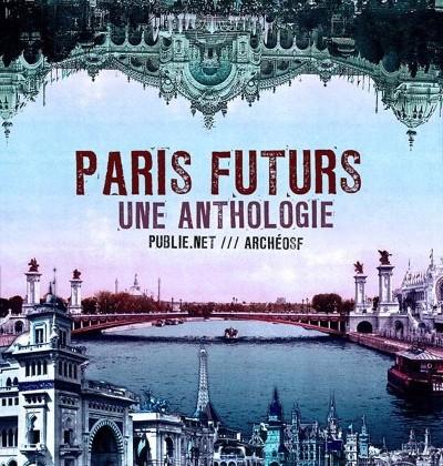 Le Paris de demain  (ou d'hier)