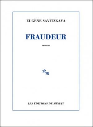 Fraudeur ou les vocations multiples d'Eugène Savitzkaya