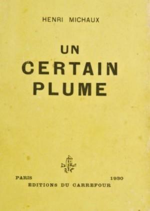 Henri Michaux Un certain Plume