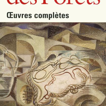 Trois mots sur Louis-René des Forêts (2) de 1916 à 1960