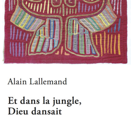 Et dans la jungle, Lallemand s'est perdu