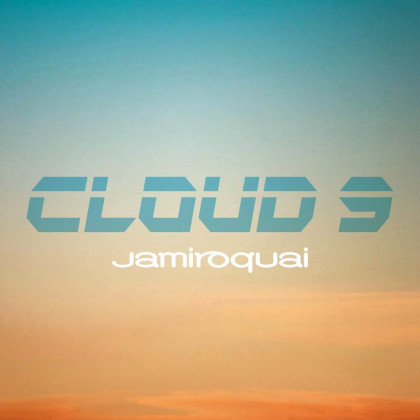 This is your song (86) Cloud Nine Jamiroquai