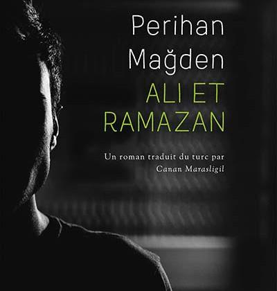 Rage et amour à propos d'Ali et Ramazan de Perihan Mağden