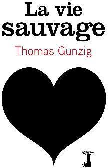 Thomas Gunzig la liberté solitaire, mais pas trop