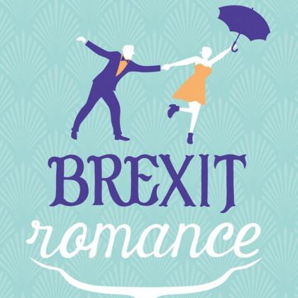 Brexit Romance être et devenir