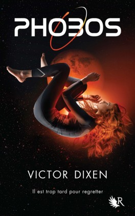 Phobos Au-delà de la peur, la force du rêve