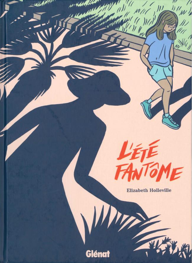 L'Été Fantôme d'Elizabeth Holleville Should I stay or should I go ?