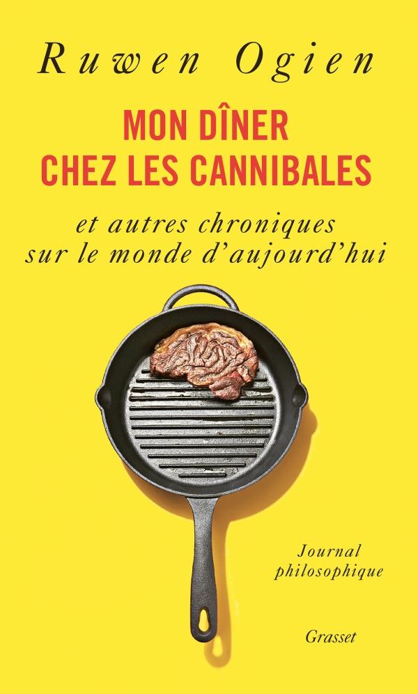 Un livre un extrait (12) Mon dîner chez les cannibales de Ruwen Ogien
