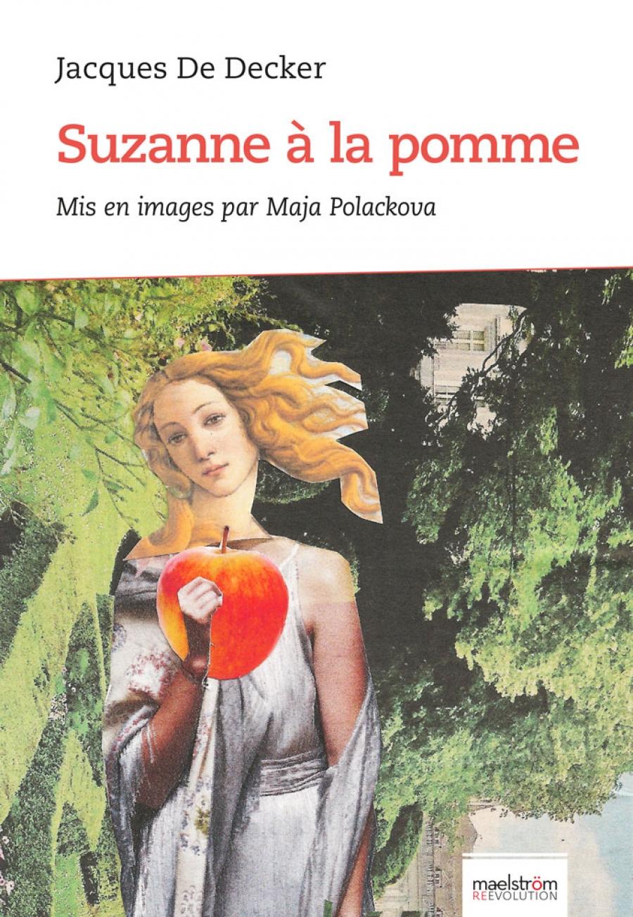 Suzanne à la pomme Mots et images sur l'art de notre siècle