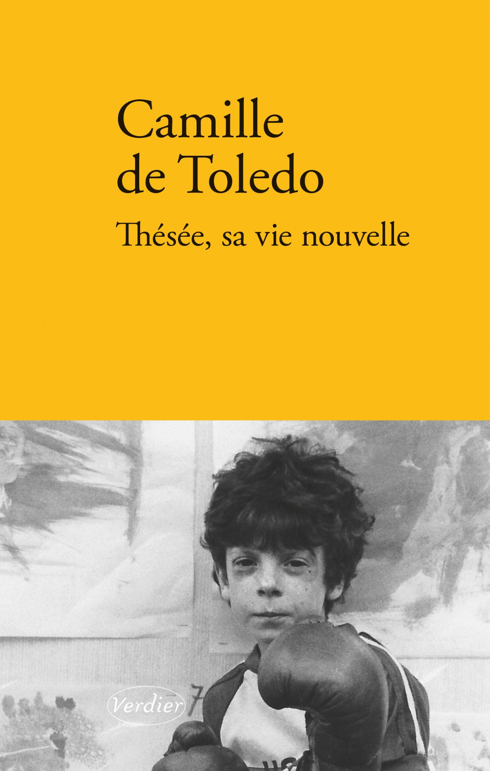 Thésée, sa vie nouvelle Le palimpseste de Camille de Toledo