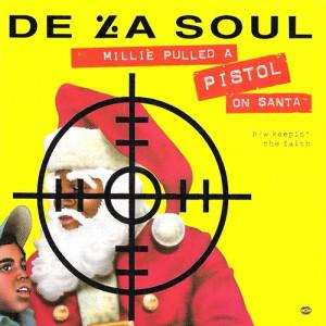 This is Christmas (03) De La Soul Millie Pulled a Pistol on Santa