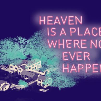 Heaven is a place where nothing ever happens Un bonbon acidulé