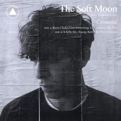 The Soft Moon Criminal Tour  Être bien ou mal luné