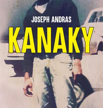 Kanaky de Joseph Andras La littérature des arêtes