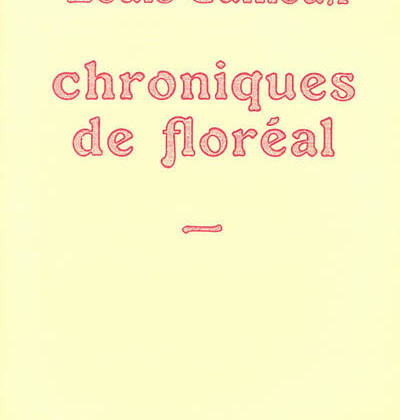 Chroniques de Floréal de Louis Guilloux Plume hebdomadaire