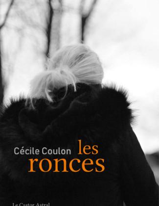 Les Ronces de Cécile Coulon Poésie Éprise Présent