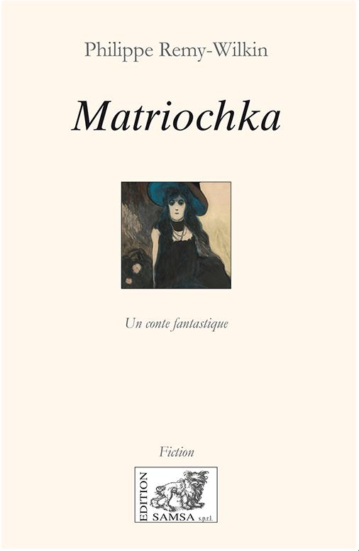 Matriochka Fantastiquement historique