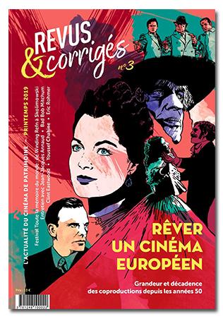 Trilogie bordelaise (3) Revus et corrigés une ode au cinéma de patrimoine