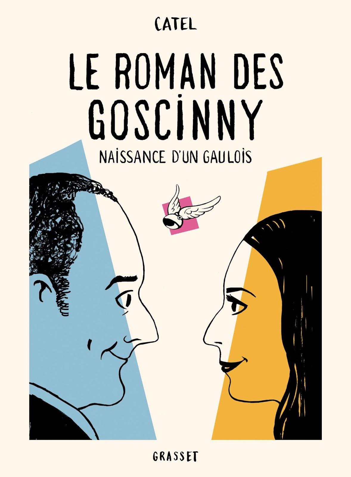 Le Roman des Goscinny Naissance d'un Gaulois De paire en filles