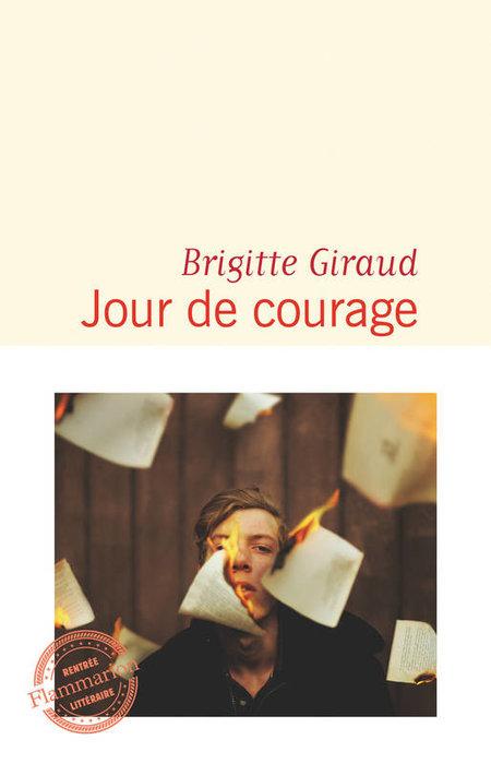 Jour de Courage de Brigitte Giraud Un huis clos de mots