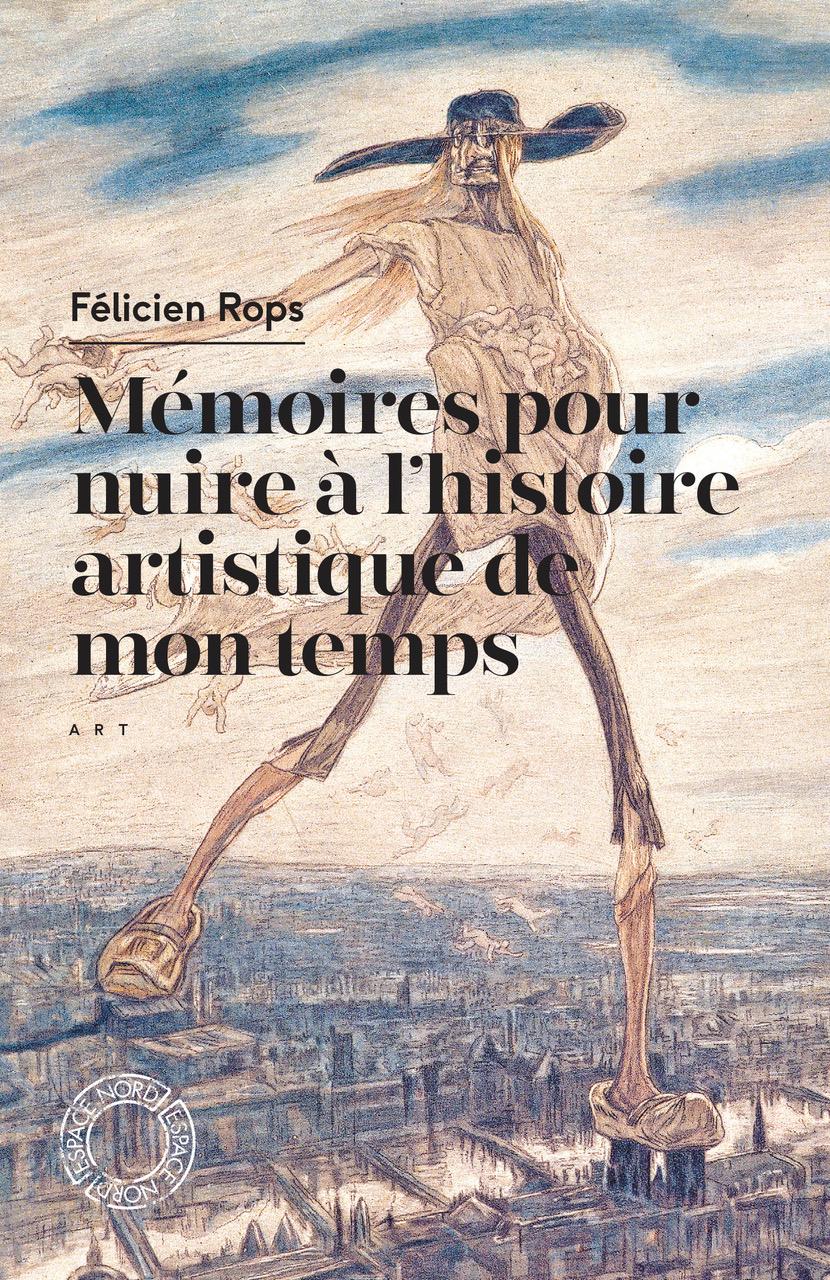 Mémoires pour nuire… de Félicien Rops L'art de soi