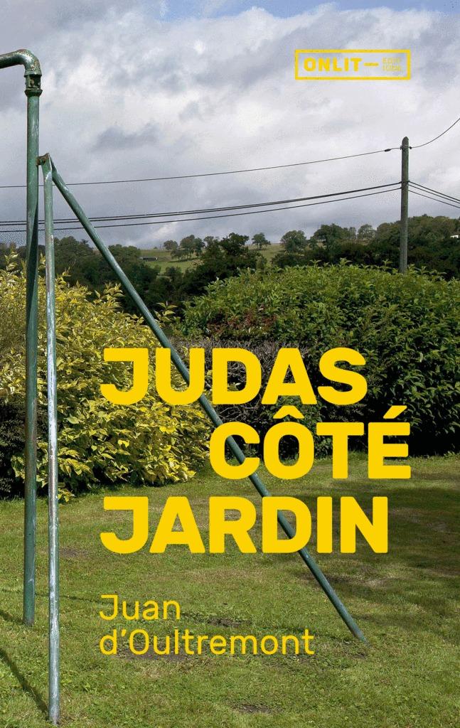 Judas côté jardin Paradis d'enfance