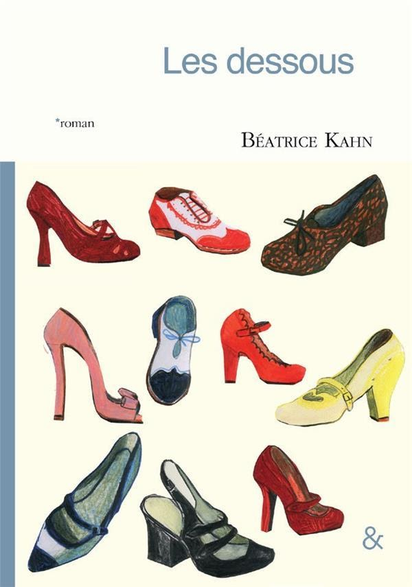 Les dessous de Béatrice Kahn Un roman sens dessus dessous