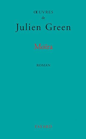 Un livre un extrait (16) Moïra de Julien Green