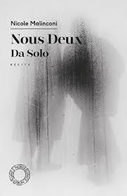 Nous deux/Da solo de Nicole Malinconi Déplier le sujet rouillé