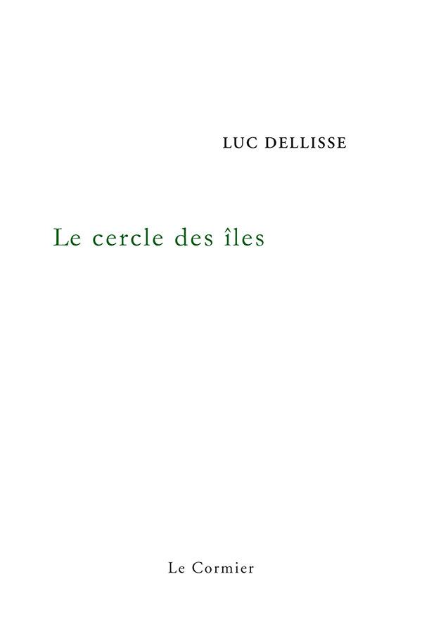 Un livre un extrait (18) Le Cercle des îles de Luc Dellisse