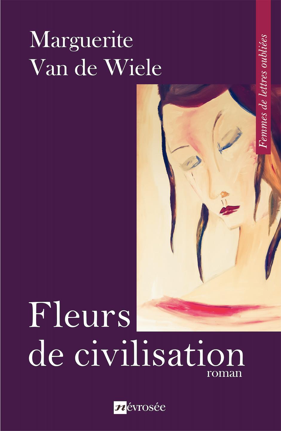 Femmes de lettres et fleurs de civilisation