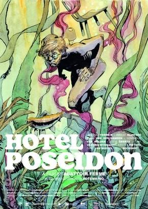 Hotel Poseidon avec Abattoir Fermé Stef Lernous et les argonautes