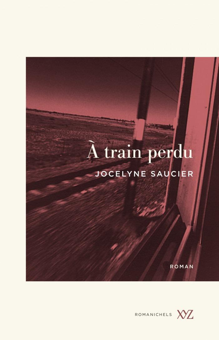 À train perdu Fuir l'ennui sur les rails canadiens
