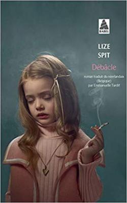 Connaissez-vous la littérature flamande ? Débâcle de Lize Spit