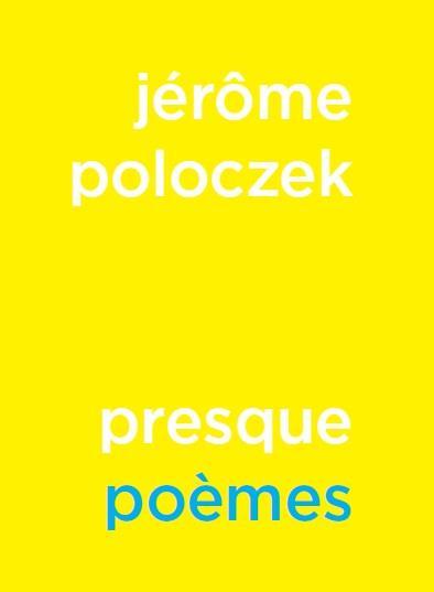 Une presque critique de Presque poèmes de Jérôme Poloczek