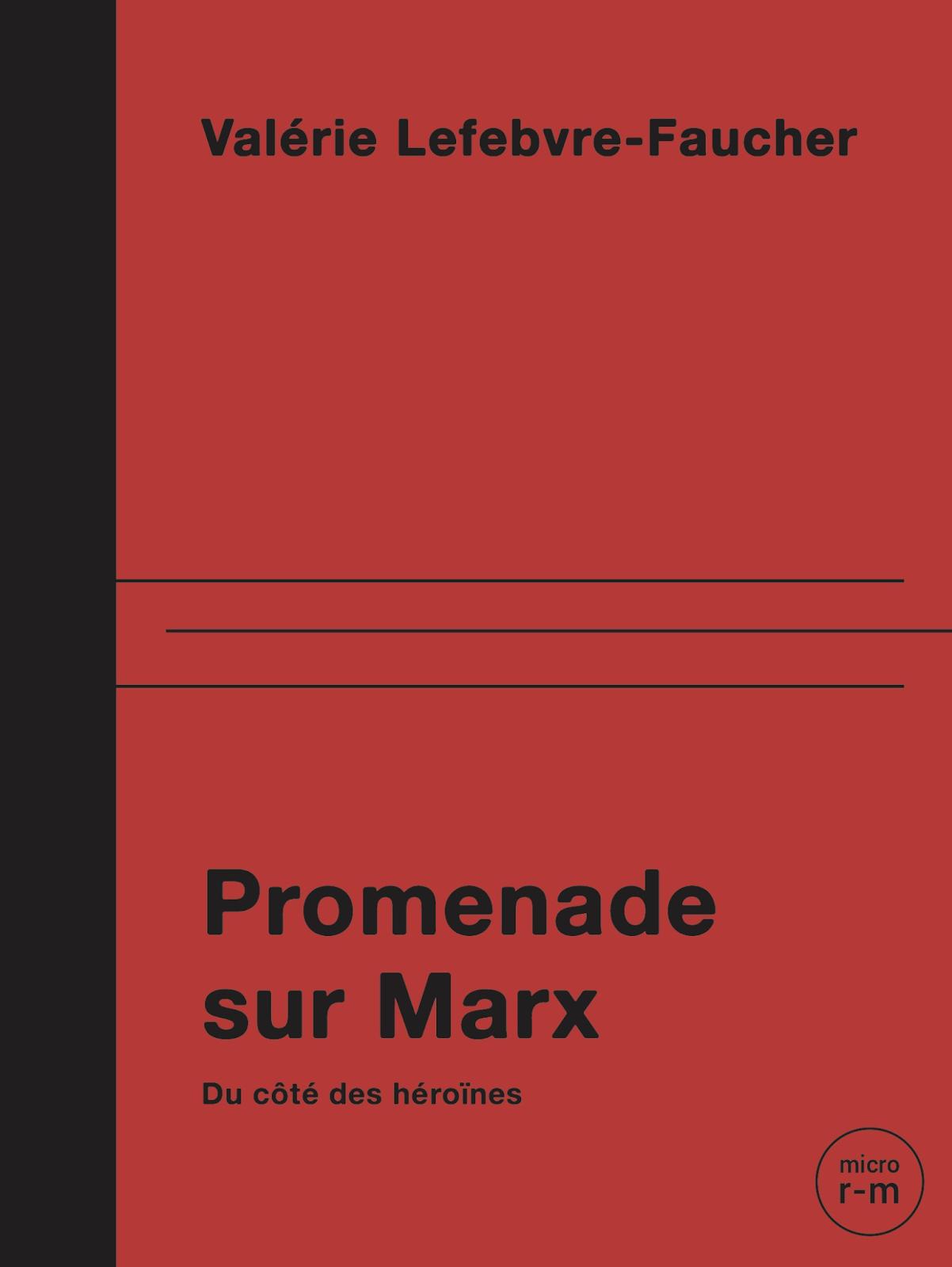 Promenade sur Marx Du côté des héroïnes Celles que l'Histoire a invisibilisées