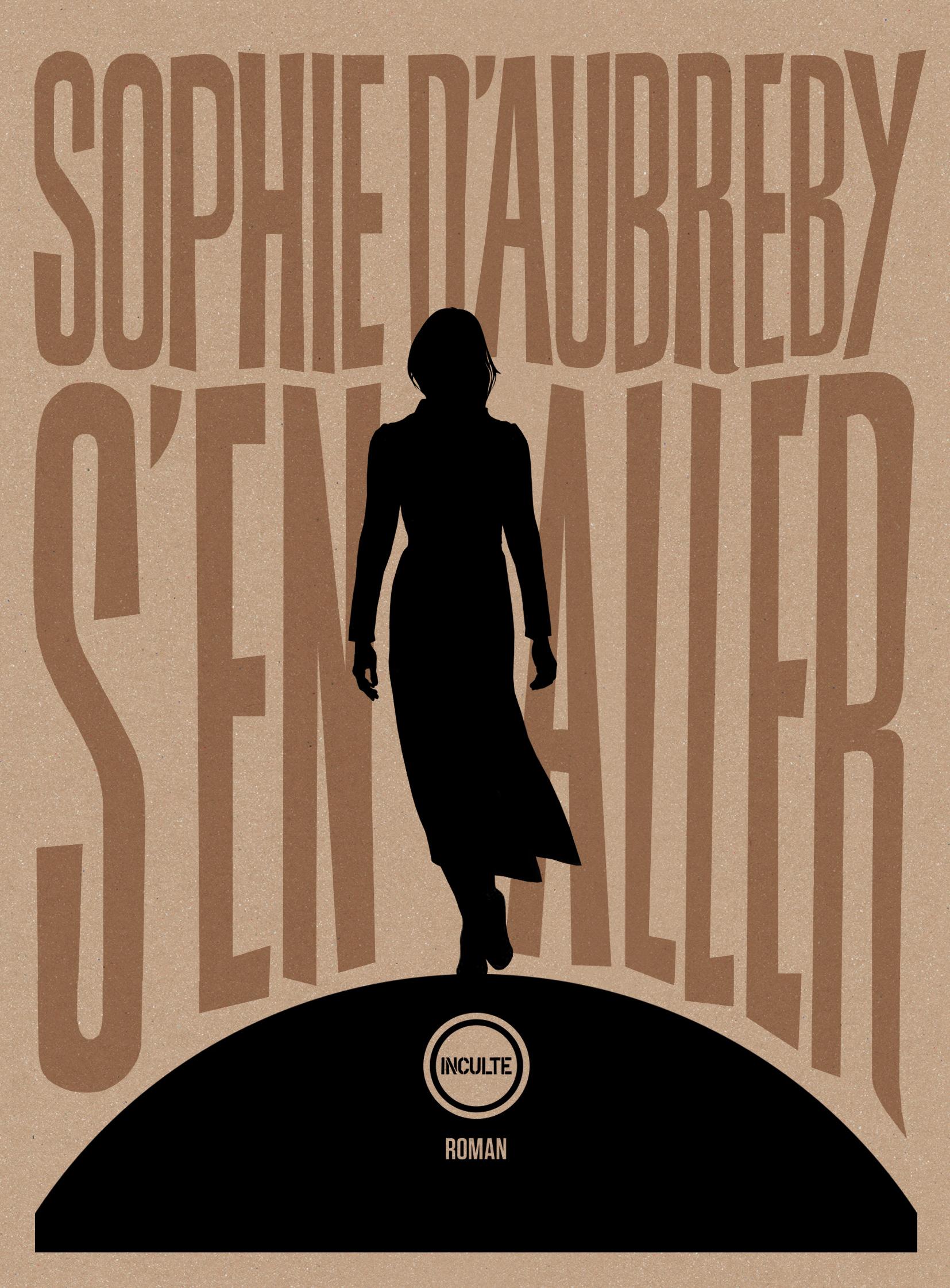 S'en aller de Sophie d'Aubreby Voyage au cœur d'une émancipation féminine